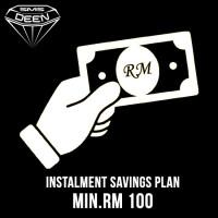 Cash Instalment - Scheme (INS) - [MINIMUM RM 100]